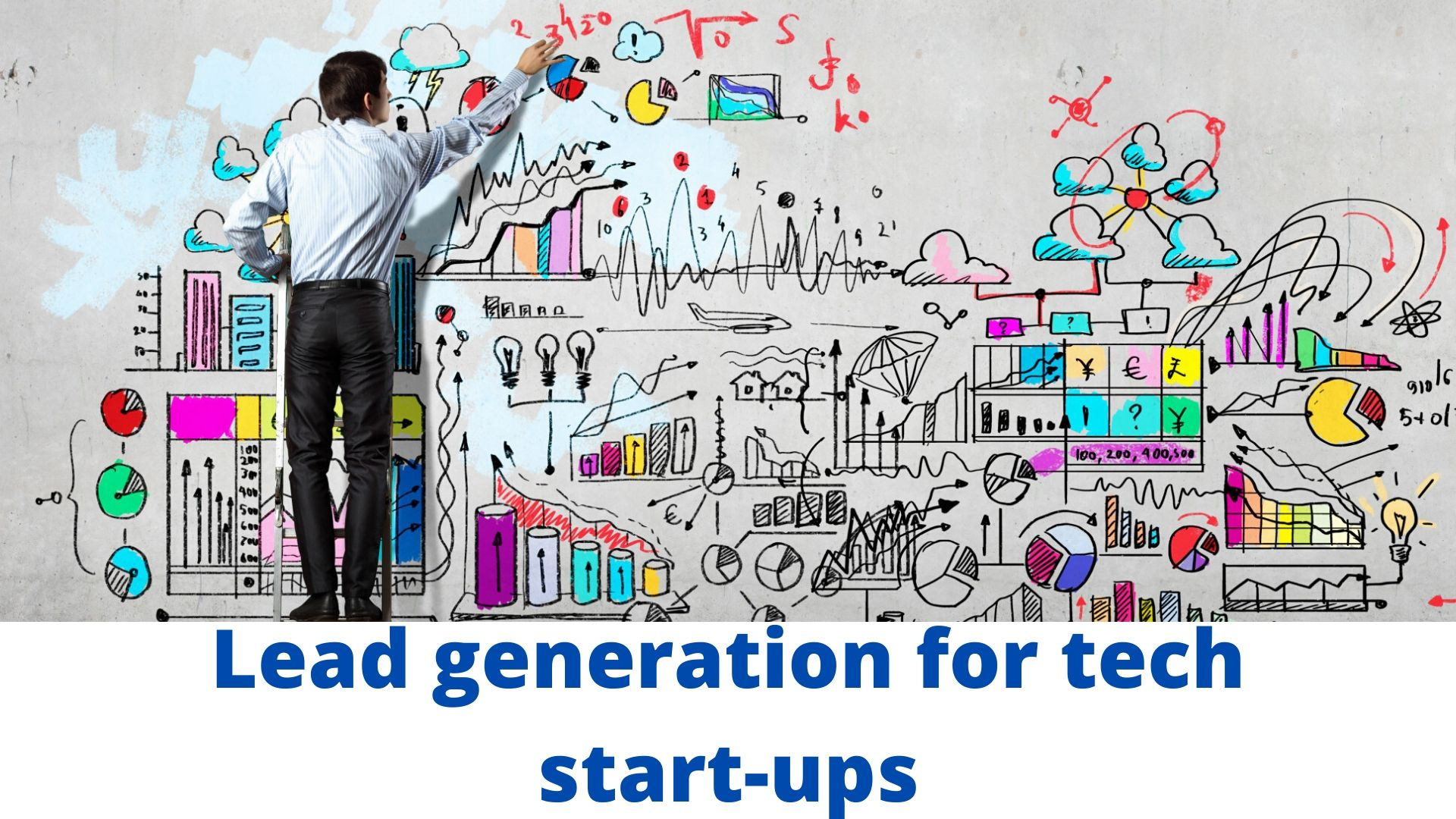 Lead generation for thech start ups