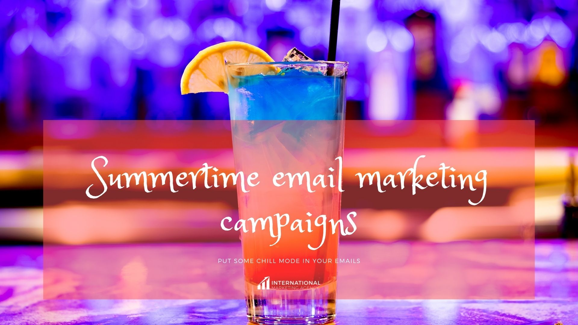 Summertime email marketing campaigns