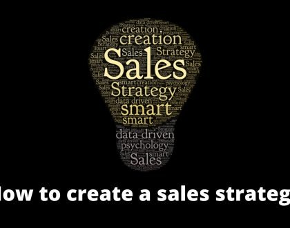 How to create a sales strategy