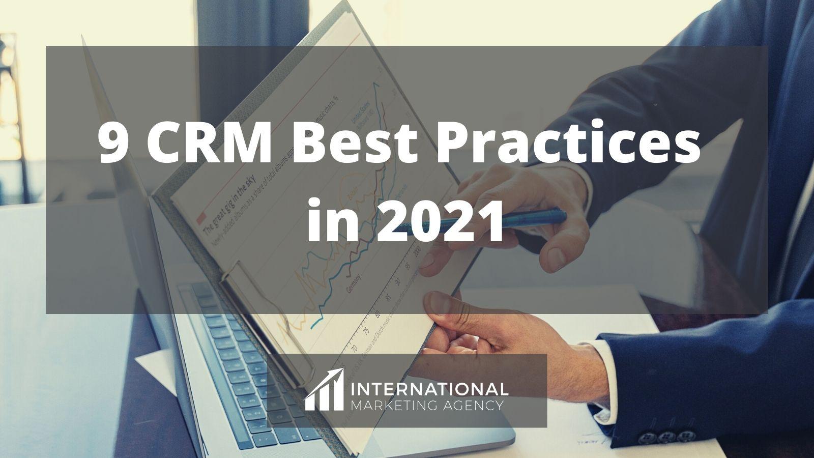 9 CRM Best Practices in 2021